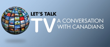 Let's talk TV: A conversation with Canadians